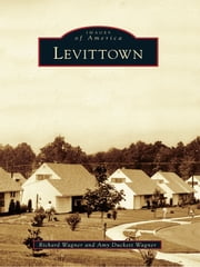 Levittown ebook by Richard Wagner,Amy Duckett Wagner