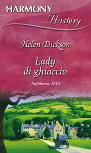 Lady di ghiaccio ebook by Helen Dickson