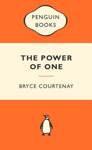 The Power Of One - Popular Penguins ebook by Bryce Courtenay