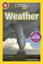 National Geographic Readers: Weather ebook by Kristin Baird Rattini