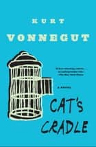 Cat's Cradle - A Novel 電子書 by Kurt Vonnegut