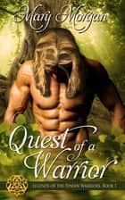 Quest of a Warrior ebook by Mary  Morgan