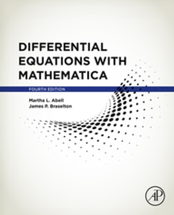 Differential Equations with Mathematica ebook by James P. Braselton,Martha L. L. Abell