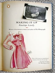 Making It Up ebook by Penelope Lively