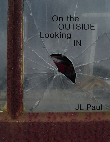 On the Outside Looking In ebook by JL Paul