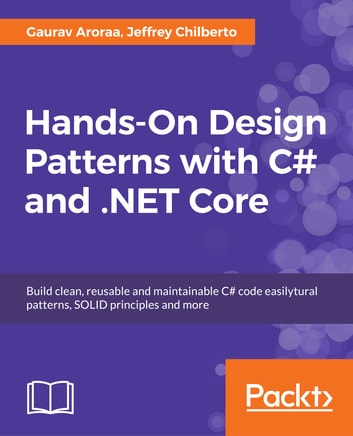 Hands On Design Patterns With C And Net Core Ebook By Gaurav