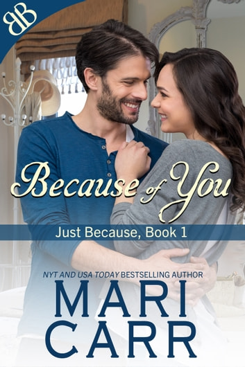 Because of You ebook by Mari Carr