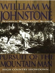Pursuit Of The Mountain Man ebook by William W. Johnstone