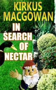In Search of Nectar ebook by Kirkus MacGowan