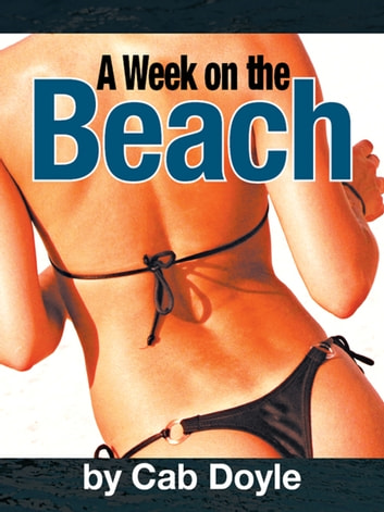 A Week on the Beach ebook by Cab Doyle