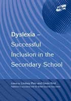 Dyslexia-Successful Inclusion in the Secondary School ebook by Lindsay Peer,Gavin Reid