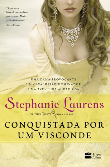 Conquistada por um visconde eBook by Stephanie Laurens