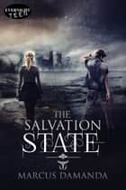 The Salvation State ebook by Marcus Damanda