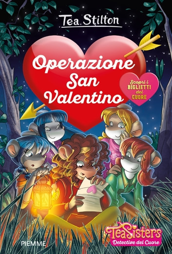 Operazione San Valentino eBook by Tea Stilton