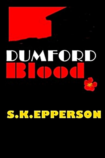 Dumford Blood ebook by S.K. Epperson