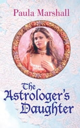 The Astrologer's Daughter ebook by Paula Marshall