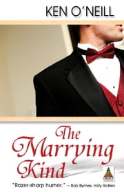 The Marrying Kind ebook by Ken O'Neill