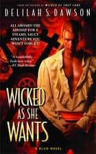 Wicked as She Wants ebook by Delilah S. Dawson