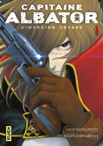 Capitaine Albator - Dimension Voyage - Tome 1 ebook by Leiji Matsumoto