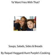 Ya Want Fries With That ebook by Raquel Haggard