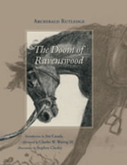 The Doom of Ravenswood ebook by Archibald Rutledge,Jim Casada
