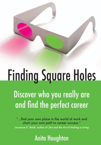 Finding Square Holes - Discover who you really are and find the perfect career ebook by Anita Houghton