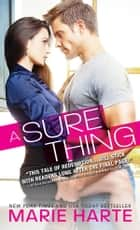 A Sure Thing ebook by Marie Harte