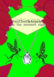 VanCleef & Arpels on the summer night ebook by Nonna  Ananieva