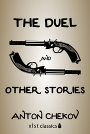 The Duel and Other Stories ebook by Anton Chekov
