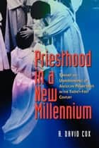 Priesthood in a New Millennium ebook by R. David Cox
