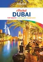 Lonely Planet Pocket Dubai ebook by Lonely Planet,Andrea Schulte-Peevers