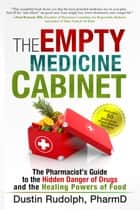 The Empty Medicine Cabinet ebook by Dustin Rudolph