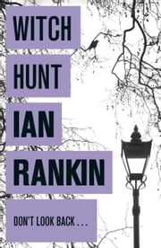 Witch Hunt ebook by Ian Rankin
