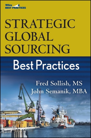 Strategic global sourcing best practices ebook by fred sollish strategic global sourcing best practices ebook by fred sollishjohn semanik fandeluxe Choice Image
