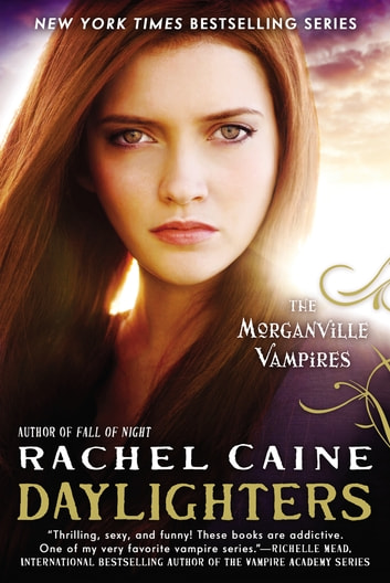 Daylighters - The Morganville Vampires ebook by Rachel Caine