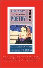 The Best American Poetry 2005 - Series Editor David Lehman ebook by
