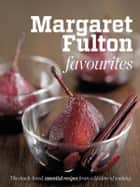 Margaret Fultons Favourites ebook by Margaret Fulton
