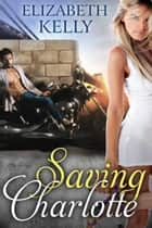 Saving Charlotte ebook by