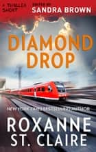 Diamond Drop ebook by Roxanne St. Claire