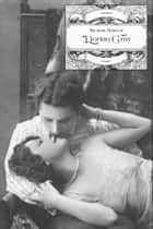 The Erotic Picture of Dorian Gray (VOLUME II) ebook by Anonymous, Locus Elm Press (editor)