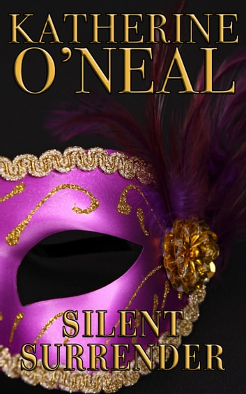 Silent Surrender eBook by Katherine O'Neal