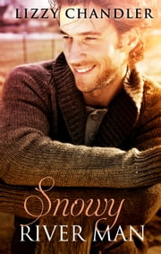 Snowy River Man ebook by Lizzy Chandler