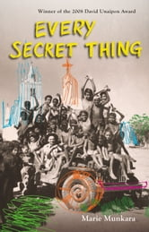 Every Secret Thing ebook by Marie Munkara