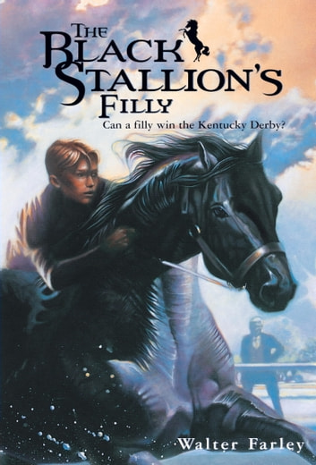 The Black Stallion's Filly ebook by Walter Farley
