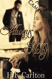 Always Holly - Book 6 ebook by HK Carlton