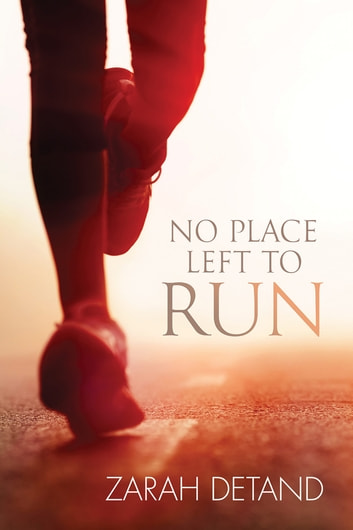 No Place Left to Run ebook by Zarah Detand