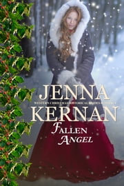Fallen Angel - Western Christmas Historical Brides Romance ebook by Jenna Kernan