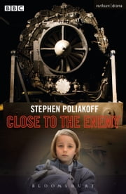 Close to the Enemy ebook by Mr Stephen Poliakoff
