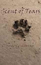 The Scent of Tears (Reflections) ebook by Dean Murray