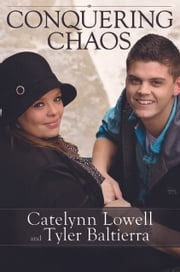Conquering Chaos ebook by Catelynn Lowell,Tyler Baltierra